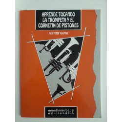 APRENDE TOCANDO LA TROMPETA --- PETER WASTALL